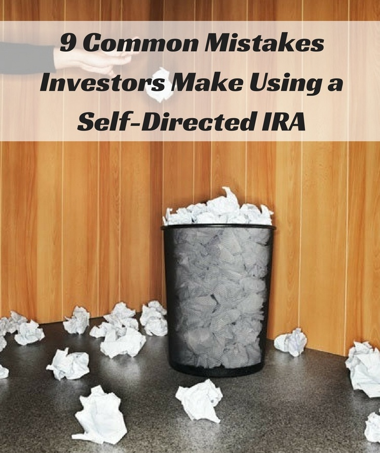 self directed ira investor mistakes